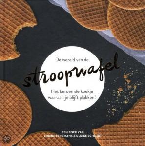 De wereld van de Stroopwafel, van Lineke Eerdmans en Ulrike Schmidt